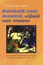 P. de Vries , Kuisheid voor mannen, vrijheid voor vrouwen