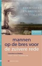 Arwen Gerrits Dick van Niekerk  Gerard Vestering, Mannen op de bres voor de zuivere rede
