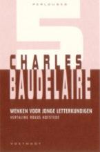 Ch.  Baudelaire Perlouses Wenken voor jonge letterkundigen