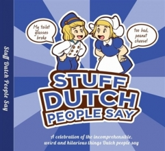 Colleen,Geske Stuff Dutch People Say