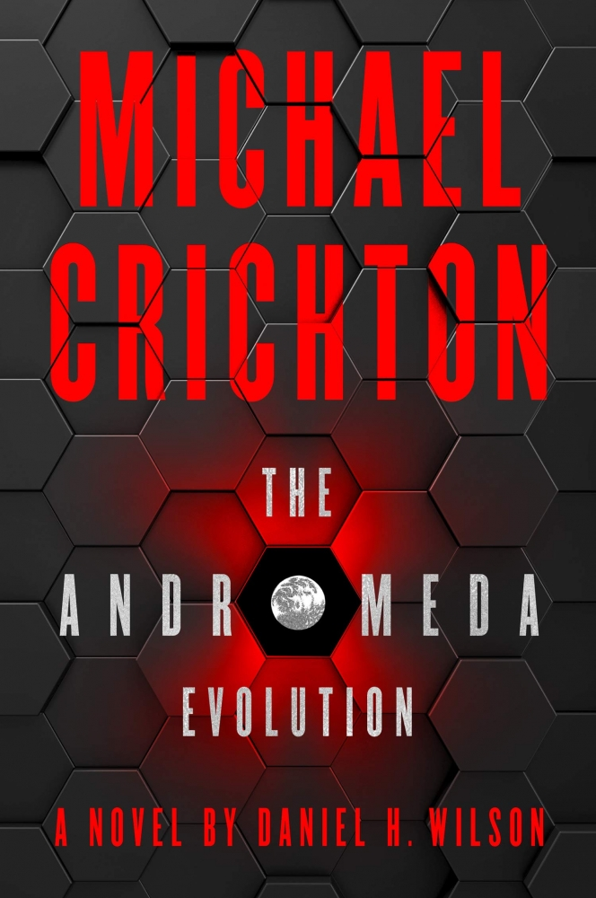 Michael Crichton, Daniel H. Wilson,The Andromeda Evolution