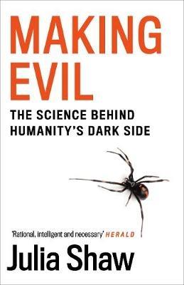 Dr Julia Shaw,Making Evil