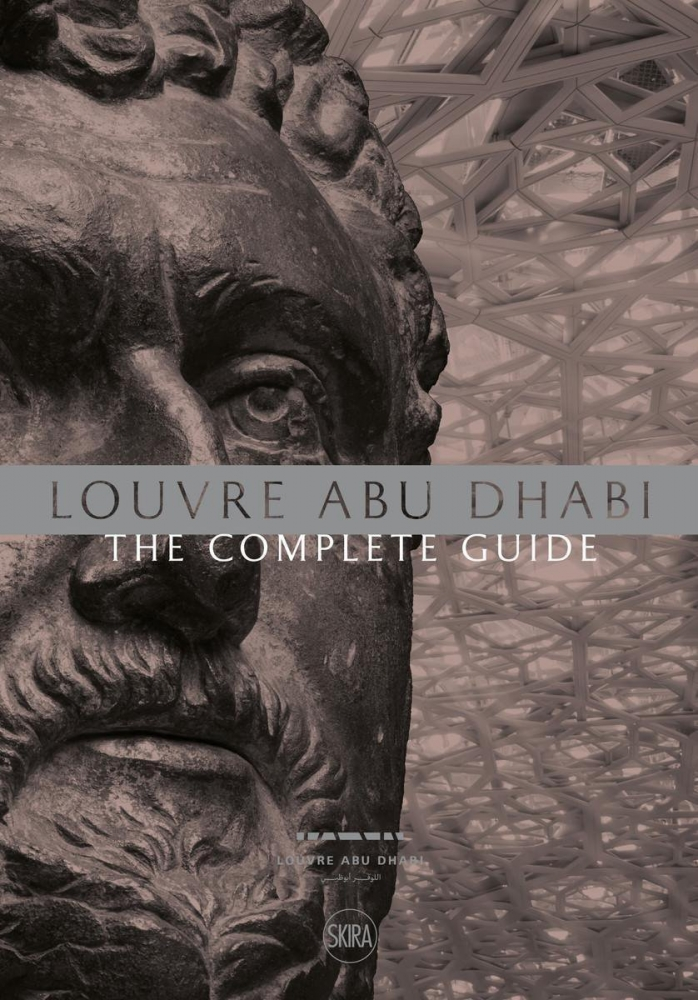 Charnier, Jean-Francois,Louvre Abu Dhabi: The Complete Guide (English Edition)