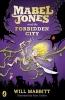 W. Mabbitt, Mabel Jones and the Forbidden City