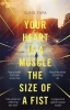 Sunil Yapa, Your Heart is a Muscle the Size of a Fist