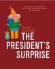 Peter Donnelly, The President`s Surprise