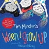 Minchin, Tim, When I Grow Up
