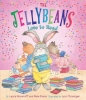 Numeroff, Laura Joffe, The Jellybeans Love to Read