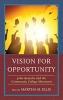 Martha M., Ellis, Vision for Opportunity