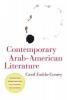 Fadda-Conrey, Carol, Contemporary Arab-American Literature