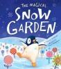 Corderoy, Tracey, The Magical Snow Garden