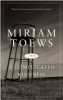 Toews, Miriam, A Complicated Kindness