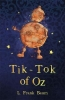 L. Frank Baum, Tik-Tok of Oz