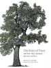 Kevin Hobbs, David West, The Story of Trees