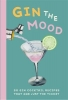 Dog'n Bone Books Gin the Mood, 50 Gin Cocktail Recipes That Are Just the Ticket