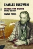 Bukowski, Charles, Schreie vom Balkon