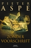 Pieter Aspe, Zonder voorschrift