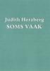 Judith Herzberg, Soms vaak