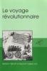 Voyage r�volutionnaire (Le), Actes du colloque franco-n�erlandais du Bicentenaire de laR�volution fran�aise, Amsterdam, 12-13 octobre 1989