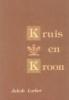 <b>Jakob Lorber</b>,Kruis en kroon