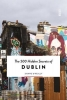 Shane  O`Reilly , The 500 hidden secrets of Dublin