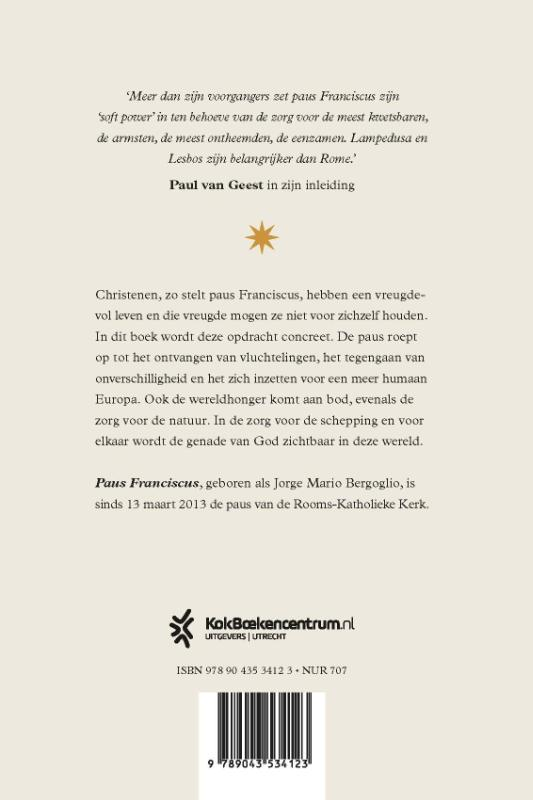 Paus Franciscus,Een vreugdevolle opdracht