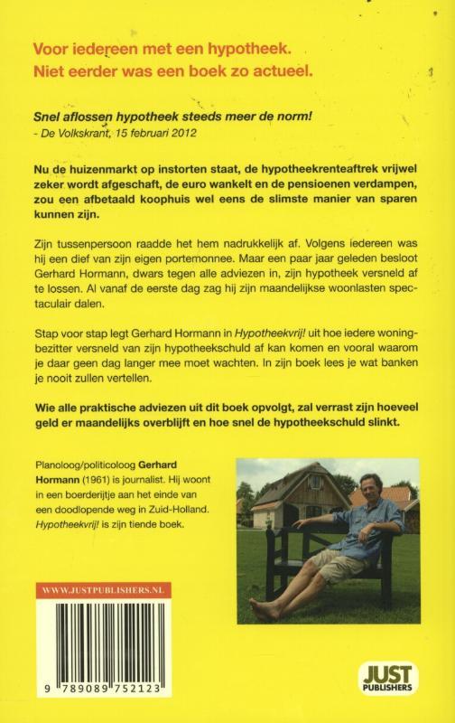 Gerhard  Hormann,Hypotheekvrij!