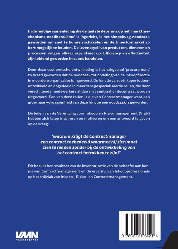 C.M. van Velsen, J. van der Puil, J.C. Corts, L.C.P. Broos, R. Ruepert, F.G.A. Weijers,Risicomanagement ontmoet contractmanagement