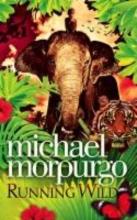 Morpurgo, Michael Running Wild