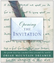 Oriah Mountain Dreamer Opening The Invitation