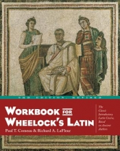 Comeau, Paul T.,   Lafleur, Richard A. Workbook for Wheelock`s Latin