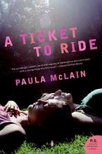 McLain, Paula A Ticket to Ride