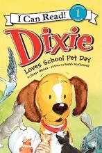 Gilman, Grace Dixie Loves School Pet Day