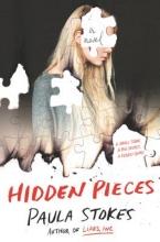 Stokes, Paula Stokes, P: Hidden Pieces