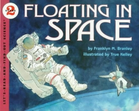 Branley, Franklyn M. Floating in Space