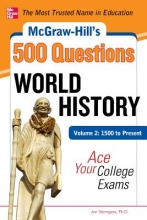 Sterngass, Jon McGraw-Hill`s 500 World History Questions, Volume 2