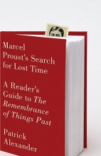 Alexander, Patrick Marcel Proust`s Search for Lost Time