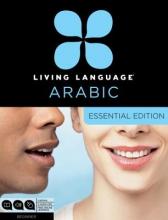 Living Language Living Language Arabic Essential Edition