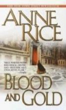 Rice, Anne Blood and Gold