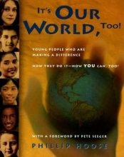 Hoose, Phillip M. It`s Our World, Too