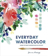 Rainey, Jenna Everyday Watercolor