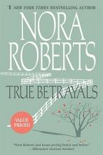 Roberts, Nora True Betrayals