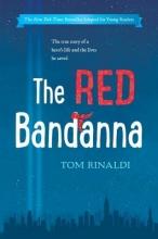 Rinaldi, Tom The Red Bandanna