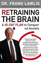 Frank Lawlis Retraining the Brain
