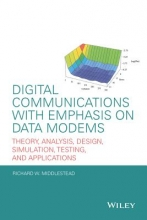 Middlestead, Richard W. Digital Communications with Emphasis on Data Modems