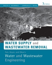 Shammas, Nazih K. Fair, Geyer, and Okun`s, Water and Wastewater Engineering