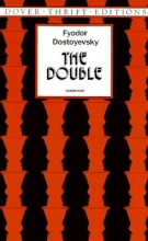 Dostoyevsky, Fyodor The Double