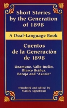 Unamuno, Miguel de Short Stories by the Generation of 1898/Cuentos de La Generacion de 1898