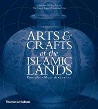 Azzam, Khaled Arts & Crafts of the Islamic Lands
