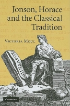 Moul, Victoria Jonson, Horace and the Classical Tradition